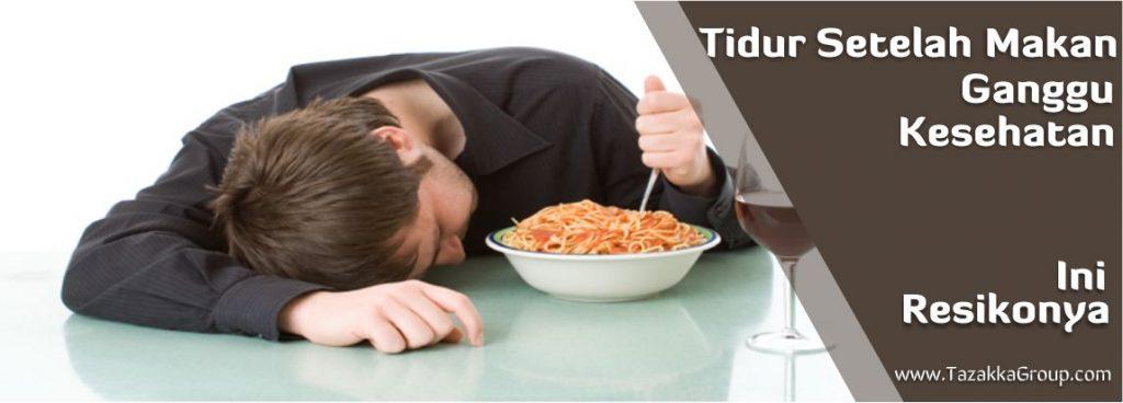 tidur setelah makan mengganggu kesehatan, ini resikonya
