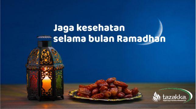 tips bulan puasa menjaga kesehatan selama ramadhan